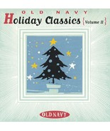 Old Navy Holiday Classics Christmas Volume II CD 1996 Various Artists - $14.80