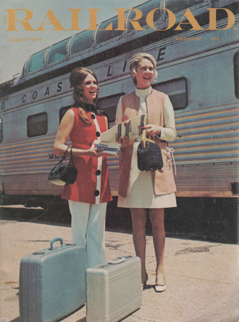 Primary image for RailRoad Magazine August 1973 Adventurous Railroading and Rail Hobbies