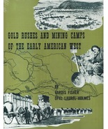 Gold Rushes and Mining Camps of the Early American West ~ Gold Prospecting - $29.95