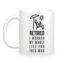 Retired Coffee Mug - Funny Retiree Coffee Mug - Cute Mug Gift - Retiree ... - $13.95