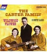 Wildwood Flower [Audio CD] The Carter Family - $9.63