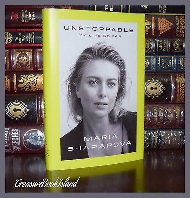 Unstoppable My Life So Far Signed by Maria Sharapova New Hardcover 1/1 Ed