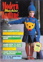 Modern Machine Knitting Apr 1988 Magazine Teddy Bear Patterns for all Ma... - $6.40