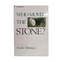 Who Moved the Stone? (Paperback) - $8.99