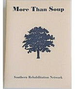 Raleigh NC Southern Rehabilitation Network More Than Soup Cookbook 3 Rin... - $7.91