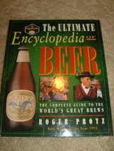 The Ultimate Encyclopedia Of Beer by Roger Protz - 1995 - $5.00