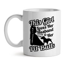 This Girl Loves Her Husband And Her Pit Bulls Animal Lover - Mad Over Mu... - $12.69