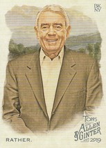 2019 Topps Allen and Ginter #174 Dan Rather  - $0.50