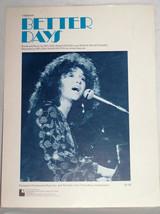 MELILSSA MANCHESTER ** BETTER DAYS ** SHEET MUSIC 1975 EXCELLENT - $4.50