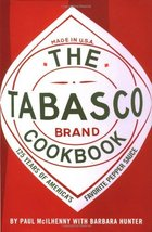 The Tabasco Cookbook: 125 Years of America's Favorite Pepper Sauce McIlh... - $2.31