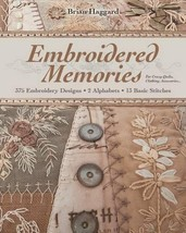 Embroidered Memories: 375 Embroidery Designs • 2 Alphabets • 13 Basi... - $21.82