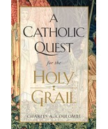 A Catholic Quest for the Holy Grail - $34.95