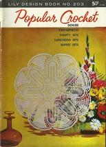Popular Crochet Lily Design Book No. 203 Vintage 1976 - $6.99