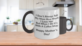 Funny and Touching Mother's Day Color Changing ... - $19.95