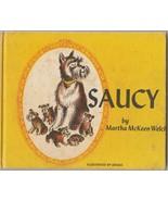 Saucy by Martha McKeen Welch 1968 Unada Schnauzer Dog Picture Book - $5.93