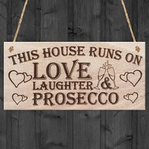 This House Runs On Love Laughter & Prosecco Funny Poem Hanging Wood Plaq... - $12.86