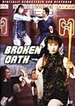 Broken Oath DVD martial arts Angela Mao, Michael Chan, Sammo Hung, Tony Liu - $19.99
