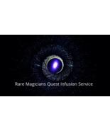 Rare Magicians Quest Infusion Service  - $199.00
