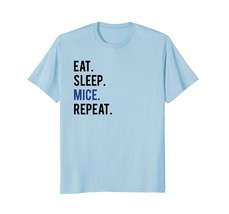 Eat Sleep Mice Funny Pet Mouse Owner Gift T-Shirt - $17.99+