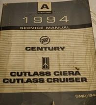 1994 OEM BUICK CENTURY OLDSMOBILE CUTLASS CIERA & CRUISER Service Shop M... - $11.84