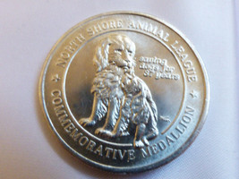 37th Anniersary NORTH SHORE ANIMAL LEAGUE Coin Medallion Dogs & Cats - $23.76