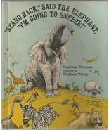 Stand Back Said the Elephant I'm Going to Sneeze by Patricia Thomas 1971 - $6.92