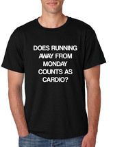 Men's T Shirt Does Running From Monday Counts As Cardio Funny Tshirt - $17.94+