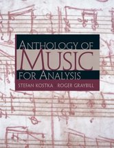 Anthology of Music for Analysis Kostka, Stefan and Graybill Ph.D., Roger