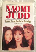 Love Can Build a Bridge Hardcover – November 23, 1993 Autographed Signed... - $49.45
