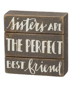 "Sisters are the Perfect Best Friend Slat Box Sign Primitives Kathy 5"" x ... - $15.95"