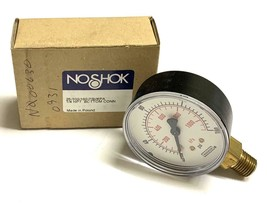 NOSHOK   HYDRAULIC  PRESSURE GAUGE  0-400 PSI   25-901-60 PSI//KPA 1//4NPT