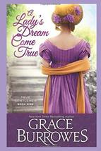 A Lady's Dream Come True: True Gentlemen Book 9 (The True Gentlemen) [Pa... - $7.29