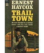Trail Town [Paperback] haycox, ernest - $15.95