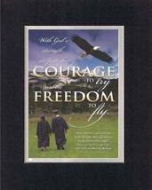 With God's strength, we find the Courage to try and the freedom to fly .... - $11.14
