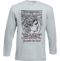 Alexander The Great Who Will Try Quote - New Cotton Grey Tshirt - $27.10