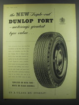 1957 Dunlop fort Tire Ad - The new triple-cut Dunlop fort - motoring's g... - $14.99