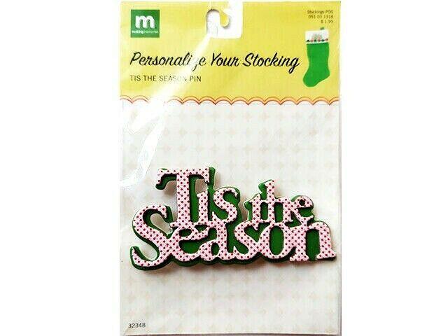 Making Memories Christmas Tis the Season Pin #32348, Stocking Décor