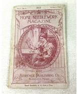 July 1899 Home Needlework Magazine Original In Nice Shape Original! T3 - $34.65