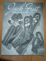 Vintage Jack Frost Two Needle Mittens Instruction Book Volume 56 - $4.99