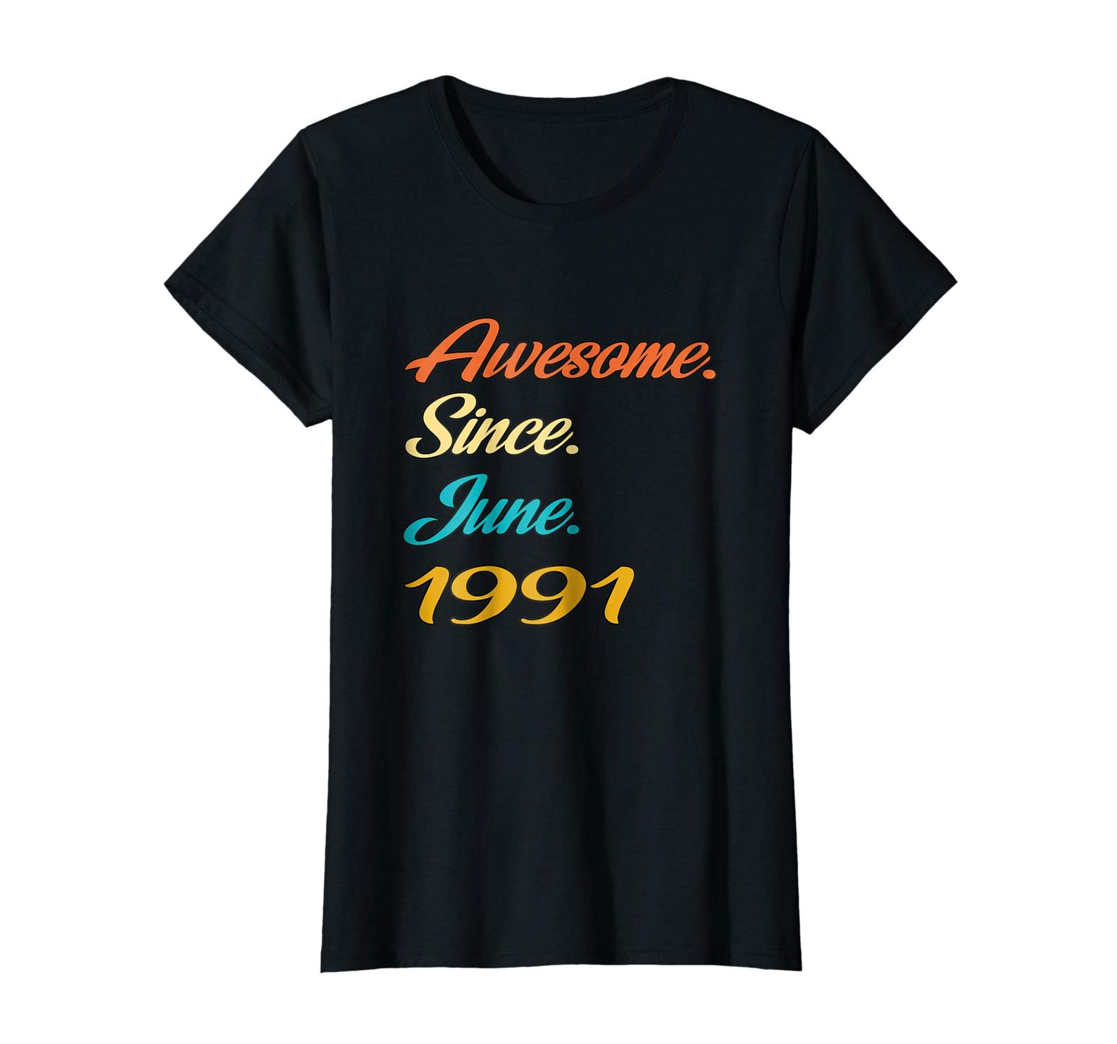 Uncle Shirts -   27th Birthday Gift Years old Awesome Since June 1991 Shirt Wowe