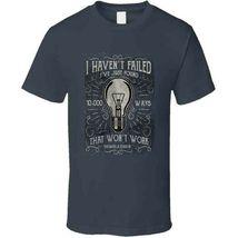 I Havent Failed  T Shirt image 3