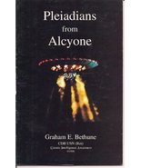 Pleiadians from Alcyone - A Research Report on Alcyone Craft from the Pl... - $60.00