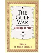 The Gulf War Anthology of Poetry [Paperback] [Apr 06, 2001] Simmons Sr.,... - $20.53