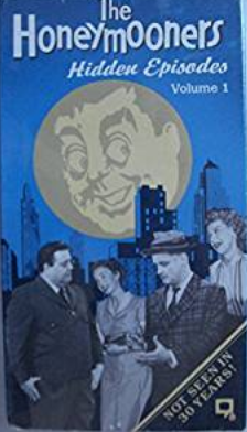 Honeymooners - Hidden Episodes Vol. 1 Vhs
