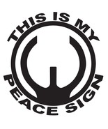 """This is My Peace Sign DECAL 2nd Amendment Gun Control 5"""", 10"""", 12"""" STICKER - $5.93+"""