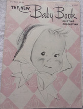Star Book NO. 53 The New Baby Book Knitting Crocheting 1947 - $2.99