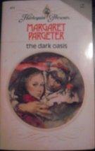 The Dark Oasis (Harlequin Presents, #431) [Paperback] Margaret Pargeter