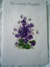 Vintage American Greetings Violets For a Lovely Daughter Birthday Card 1... - $2.99