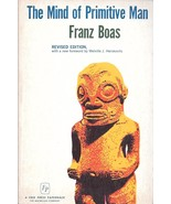 THE MIND OF PRIMITIVE MAN (1965) Franz Boas LIKE NEW! - $19.99