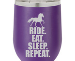 Stemless Wine Tumbler Coffee Travel Mug Glass Horse Ride Eat Sleep Repeat